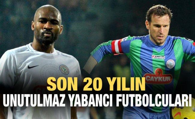 Çaykur Rizespor'da İz Bırakan Yabancı Futbolcular