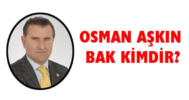 Osman Aşkın Bak Kimdir?
