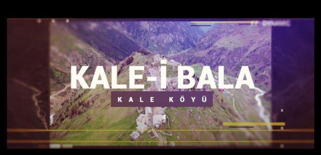 Kale-i Bala Kale Köyüne Yolculuk